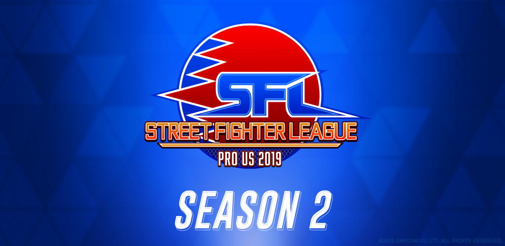 Capcom Announces Street Fighter League: Pro-US 2019 Season 2 Details